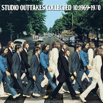 Studio Outtakes Collected10 1969 1970