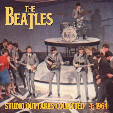 Studio Outtakes Collected 4 1964